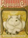 Algonquin Cat - Val Schaffner