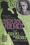 The Further Adventures of Sherlock Holmes: Dr. Jekyll and Mr. Holmes - Loren Estleman