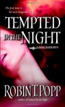 Tempted in the Night - Robin T. Popp