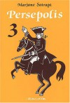 Persepolis, Volume 3 - Marjane Satrapi