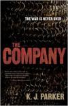 The Company - K. J. Parker
