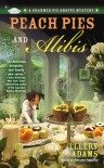 Peach Pies and Alibis - Ellery Adams