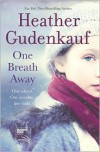 One Breath Away -