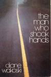 The Man Who Shook Hands - Diane Wakoski