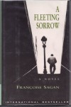 A Fleeting Sorrow - Françoise Sagan