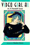 Video Girl Ai, Vol. 11: Farewell Scene - Masakazu Katsura