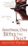 Another One Bites the Dust - Jennifer Rardin