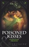 Poisoned Kisses. Stephanie Draven - Stephanie Draven