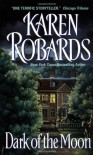 Dark of the Moon - Karen Robards