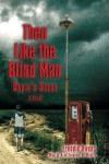 Then Like The Blind Man: Orbie's Story - Freddie Owens