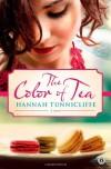 The Color of Tea - Hannah Tunnicliffe