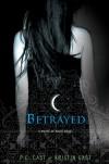 Betrayed - Kristin Cast, Phyllis Christine Cast