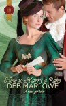 How To Marry a Rake (Harlequin Historical) - Deb Marlowe