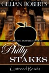 Philly Stakes (An Amanda Pepper Mystery) - Gillian Roberts