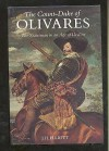 The Count-Duke of Olivares: Statesman in an Age of Decline - J. H. Elliott