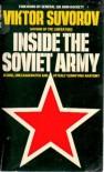 Inside the Soviet Army - Виктор Суворов, Viktor Suvorov
