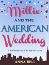 Millie and the American Wedding - Anna Bell