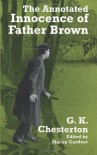 The Annotated Innocence of Father Brown - G.K. Chesterton, Martin Gardner