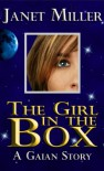 The Girl In The Box (Gaian Series) - Janet Miller