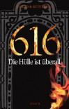 616 - Die Hölle ist überall - David Zurdo, Ángel Gutiérrez, Alice Jakubeit