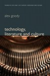 Technology, Literature and Culture - Alex Goody