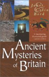 Ancient Mysteries of Britain - Janet Bord, Colin Bord