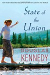 State of the Union: A Novel - Douglas Kennedy