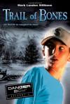 Trail of Bones: Danger Boy Episode 3 - Mark London Williams
