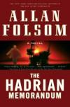 The Hadrian Memorandum - Allan Folsom