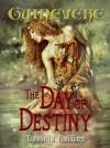 The Day of Destiny - Lavinia Collins