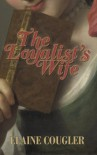 The Loyalist's Wife - Elaine Cougler
