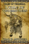 A Tale of Two Brothers - Chad R. Mitchell
