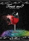 Trust Me? - K.E. Osborn