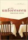 The Unforeseen - Christian Oster, Adriana  Hunter