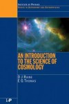 An Introduction to the Science of Cosmology - Derek J. Raine, Edwin George Thomas