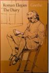 Roman Elegies and the Diary - Johann Wolfgang von Goethe, David Luke, Hans R. Vaget