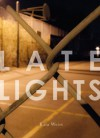 Late Lights - Kara Weiss