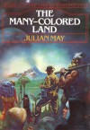 Many Colored Land - Julian May