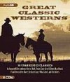 Great Classic Westerns: Unabridged Short Stories - Various