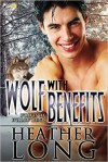 Wolf with Benefits - Heather Long