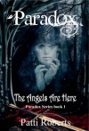 The Angels Are Here  - Patti Roberts