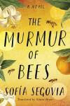 The Murmur of Bees - Sofia Segovia