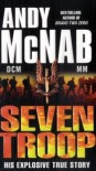 Seven Troop - Andy McNab