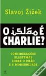 O Islão é Charlie? - Slavoj Žižek