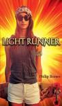 Light Runner - Philip  Brown
