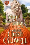 More Than a Duke (The Heart of a Duke Book 2) - Christi Caldwell
