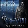 Kraven   Audiobook – Unabridged - Laurann Dohner