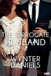 The Surrogate Husband - Wynter Daniels