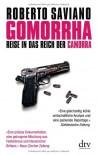 Gomorrha: Reise in das Reich der Camorra - Roberto Saviano