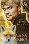Bronze Fox (Rifters Book 1) - Diana Green